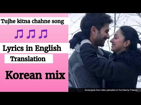 (english-lyrics)--tujhe-kitna-chahne-lage-hum-(lyrics-english-translation)-kabir-singh-movie-song