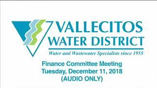 Vallecitos Water District Finance Committee Meeting   December 11, 2018