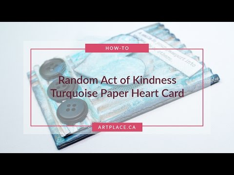Mixed Media Art Ideas for a Random Act of Kindness Gift