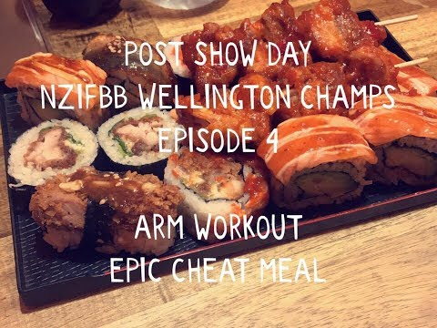 POST SHOW DAY | ARM WORKOUT | NZIFBB WELLINGTON CHAMPS | EPISODE 4