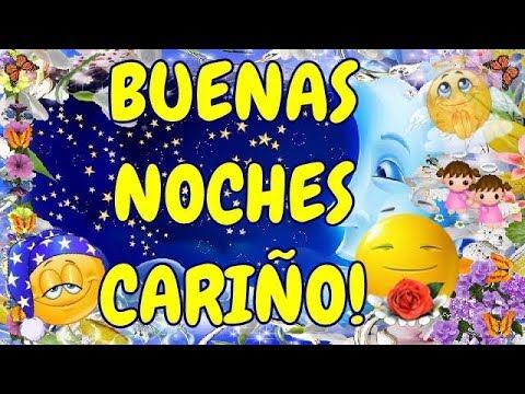 Buenas Noches Carino Youtube