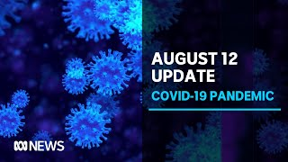 Coronavirus update Aug. 12: 21 deaths, 410 cases in Victoria, NSW cluster grows | ABC News