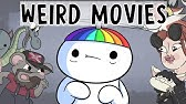 Movies I Thought Were Weird