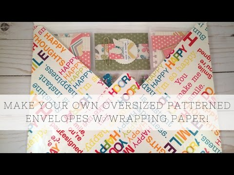 Make Your Own Oversized Patterned Envelopes w/Wrapping Paper and an Envelope Punch Board