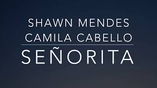 Shawn Mendes, Camila Cabello - Señorita (Lyrics/Tradução/Legendado)(HQ) MP3