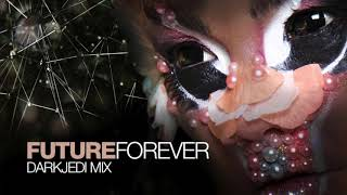 Björk - Future Forever - DarkJedi Mix