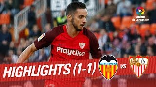 Highlights Valencia CF Vs Sevilla FC (1-1)