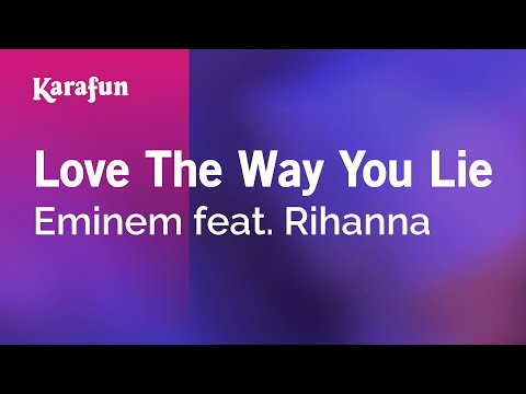 Karaoke Love The Way You Lie - Eminem *