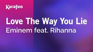 Karaoke Love The Way You Lie - Eminem *