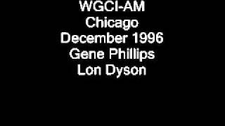 WGCI-AM Chicago December 1996 Gene Phillips and Lon Dyson.wmv