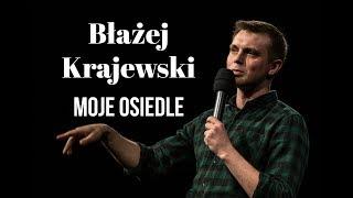 Błażej Krajewski - Moje osiedle