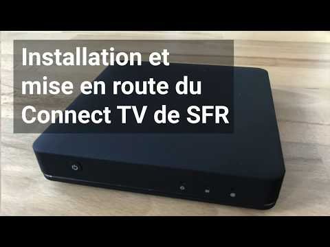 Installation Mise en route Connect TV SFR