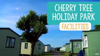 Facilities at Cherry Tree Holiday Park
