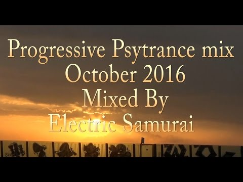 Progressive Psytrance October 2016 by Electric Samurai