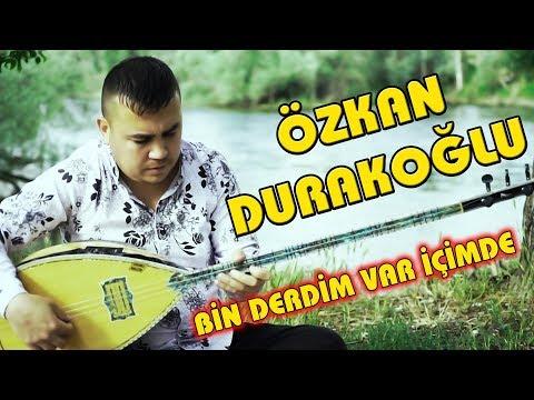 Ozkan Durakoglu Bin Derdim Var Icimde 2019 L By Ozan Kiyak L Ozi Produksiyon