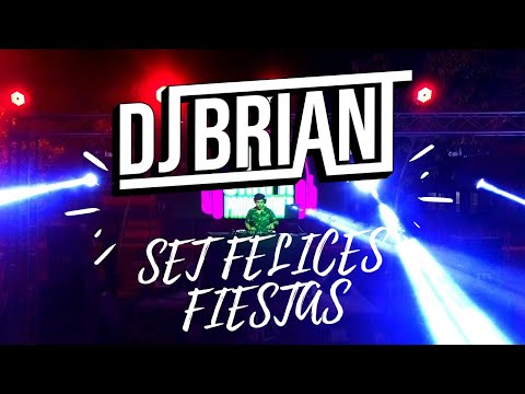SET FELICES FIESTAS DJ BRIANT (Live) 2020