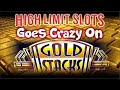 HIGH LIMIT SLOTS GOES CRAZY ON GOLD STACKS JACKPOT * HIGH LIMIT SLOTS
