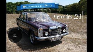 Mercedes W114/W115 (2/2)- El 220 al detalle