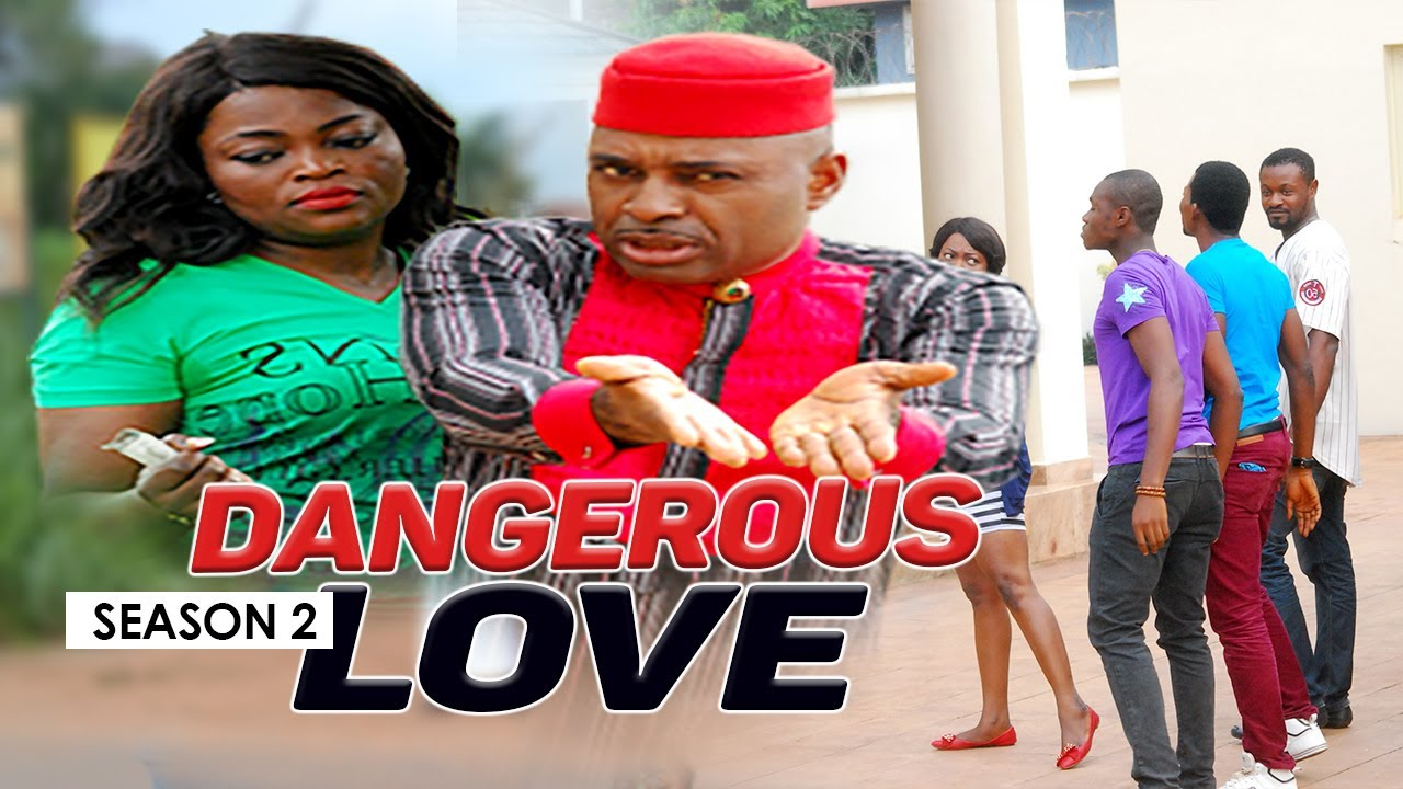 Download DANGEROUS LOVE 2 - LATEST NIGERIAN NOLLYWOOD MOVIES