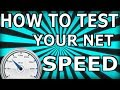 How To Test You Net Speed