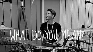 Video Justin Bieber - What Do You Mean? Drum Cover download MP3, 3GP, MP4, WEBM, AVI, FLV Maret 2018