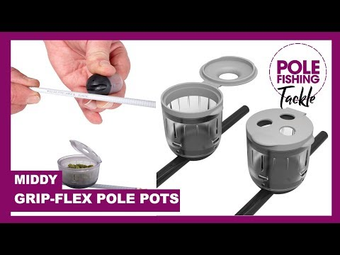 Tackle Up Close | Middy Grip-Flex Pole Pot Range
