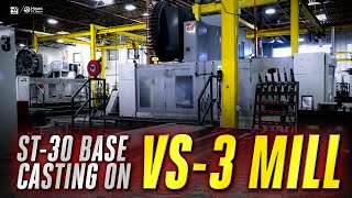 Haas VS-3 Machining ST-30 Base Castings - Haas Automation, Inc.