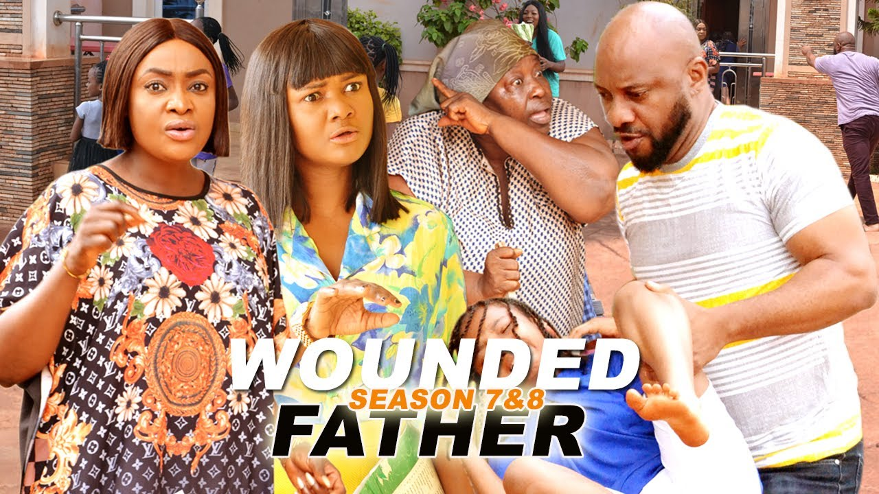 Download Yul Edochie - WOUNDED FATHER 7 & 8 - 2021 Latest Nigerian Movies | Full Nigerian Movies
