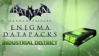 Batman: Arkham Origins –  Enigma Datapacks – Industrial District