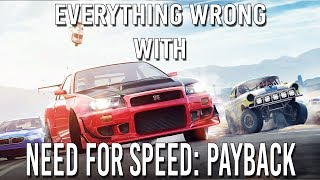 EVERYTHING WRONG WITH NEED FOR SPEED PAYBACK