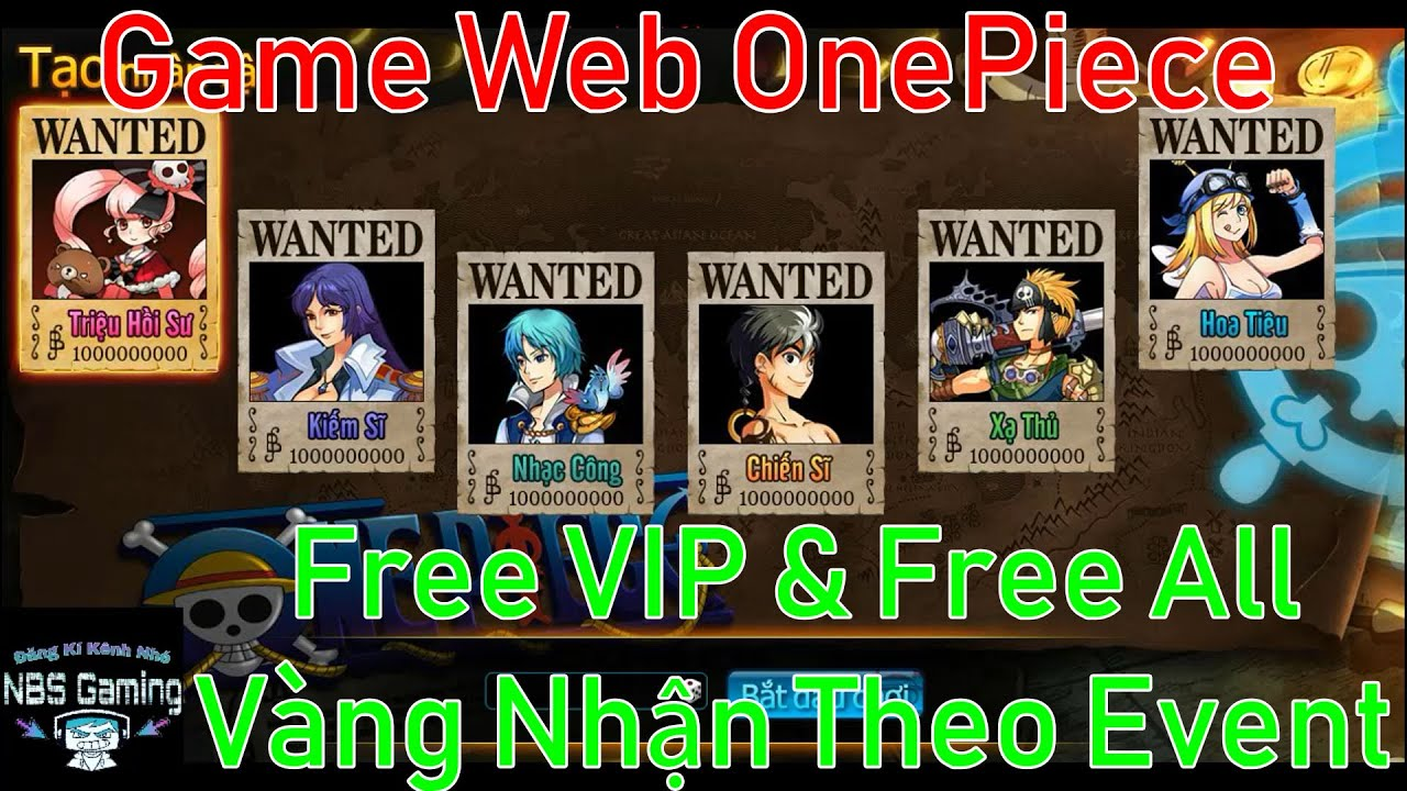 Game Web Private OnePiece | Free VIP | Free All | Vàng Nhận Theo Event | NBSGaming