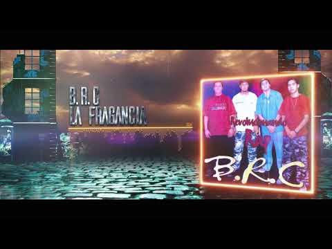 BRC La Fragancia Audio Oficial