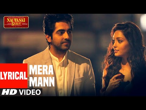Mix - Mera Mann Kehne Laga Full Song With Lyrics (Audio) by Tulsi Kumar | Nautanki Saala