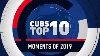 Top 10 Moments of the Cubs 2019 Season