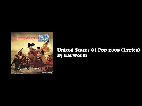 United States Of Pop 2008  Lyrics DJ Earworm