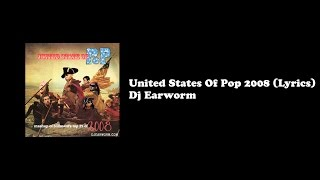 United States Of Pop 2008 - Lyrics (DJ Earworm)