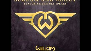 Sream and Shout - Will I.AM. (feat. Britney Spears)
