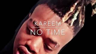 Kareem no time freestyle