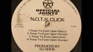 N.O.T.S. Click - Keep Ya Eyes Open