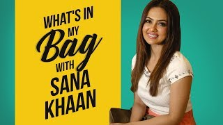 What's in my bag with Sana Khaan | Pinkvilla | S01E04 | Bollywood | Lifestyle