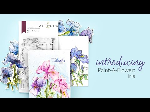Stamps for Coloring: Altenew Paint-A-Flower: Iris Introduction