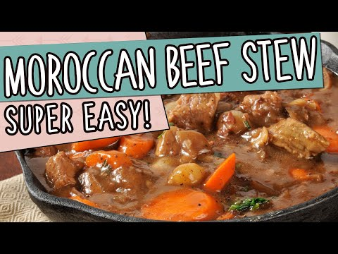 Healthy and SUPER EASY Moroccan Beef Stew Recipe