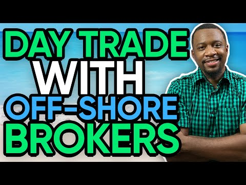 Day Trading With Offshore Brokers!
