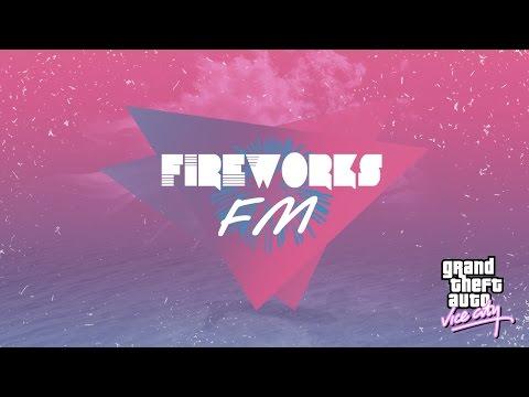 Fireworks FM (GTA Vice City fake radio)
