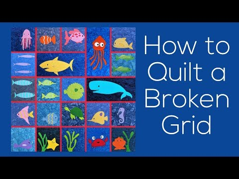 How To Quilt A Quilt With A Broken Grid Layout