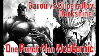 Garou PreMonstruo vs Superalloy Darkshine - One Puch Man WebComic (Pelea Completa)