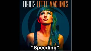 LIGHTS - Speeding