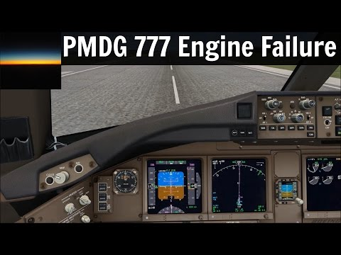 [FSX] PMDG 777: How to manage an engine failure after takeoff