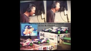 Opening Lets and Go Indonesia (Tamiya) - [Cover By Efandra]