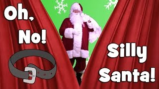 Silly Santa | Christmas Songs for Kids